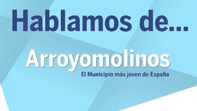 """""""Hablamos de... Arroyomolinos: el municipio más joven de España"""" es el título de un nuevo formato de programa-debate que estrena Cadena SER en Arroyomolinos."""