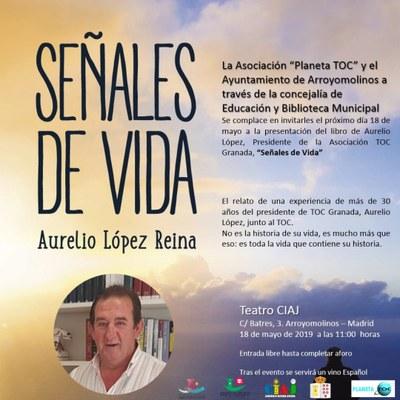 """El sábado 18 de mayo la asociación arroyomolinense Planeta TOC presentan el libro """"Señales de Vida"""" desde las 11:00 horas en el Teatro CIAJ"""