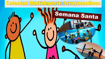 Arroyomolinos organiza las II Colonias Multideporte de Semana Santa