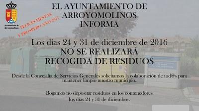 Los días 24 y 31 no se realizará la recogida