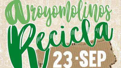 """Sensibilización y diversión en la I Fiesta """"Arroyomolinos Recicla"""""""
